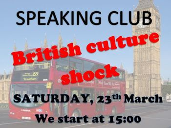 SPEAKING CLUB BRITISH CULTURE